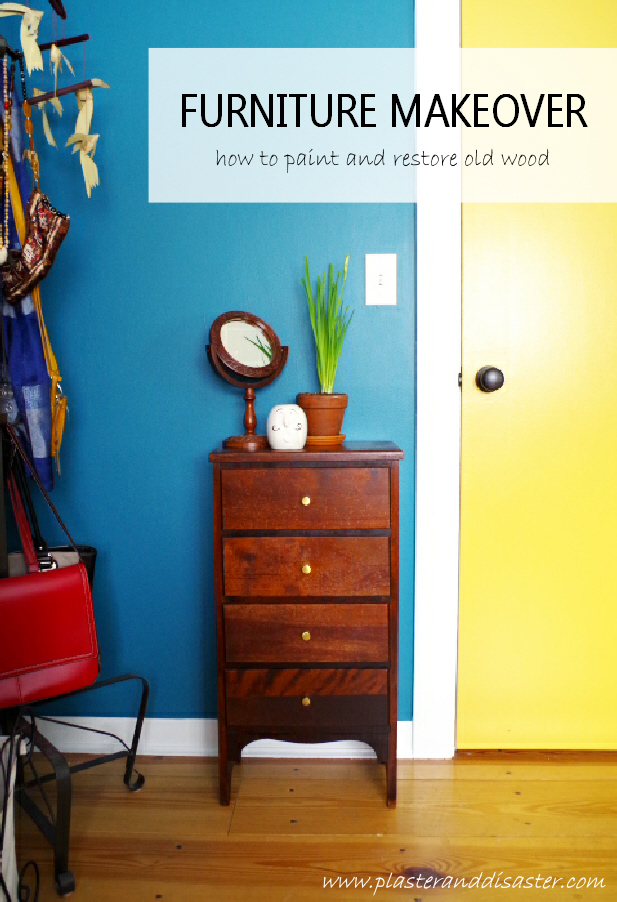 Furniture Makeover - How to paint and restore old wood - Plaster & Disaster