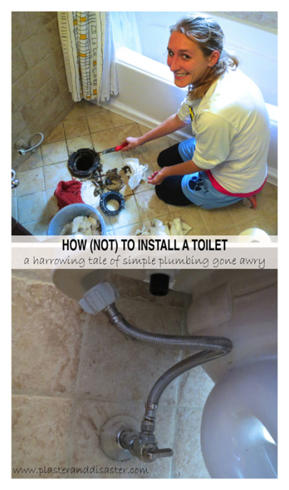 How NOT to install a toilet - Plaster & Disaster